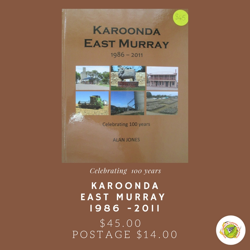 Karoonda East Murray 1986-2011 (Celebrating 100 Years)